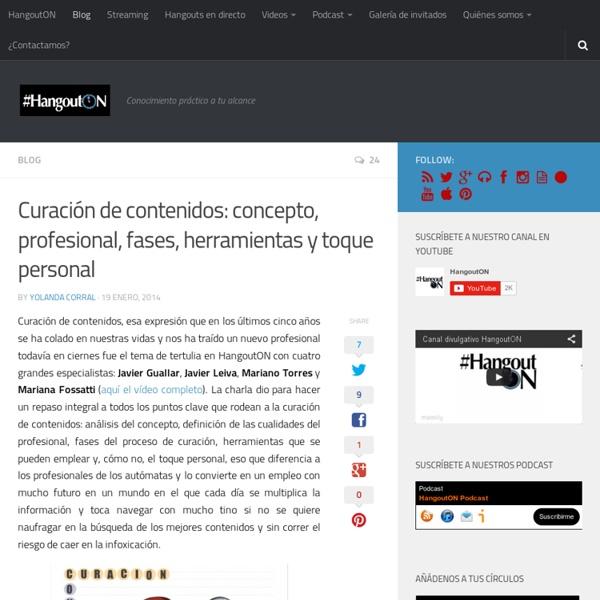 Curación de contenidos: concepto, fases, herramientas y toque personal
