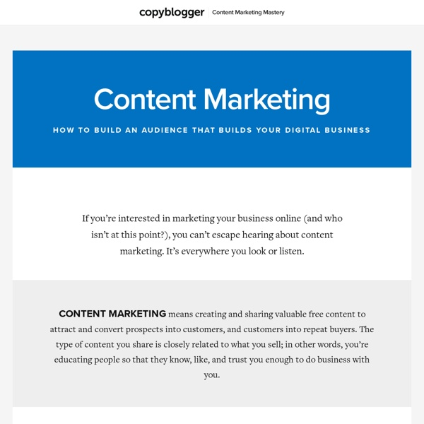Content Marketing: How to Build an Audience that Builds Your Business