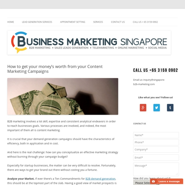 How to get your money's worth from your Content Marketing Campaigns