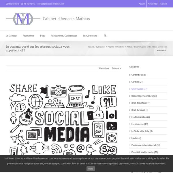 Le contenu posté sur les réseaux sociaux vous appartient-il ? - Cabinet d'Avocats Mathias