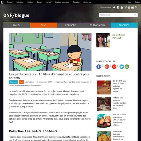 Les petits conteurs : 15 films d'animation éducatifs pour enfants