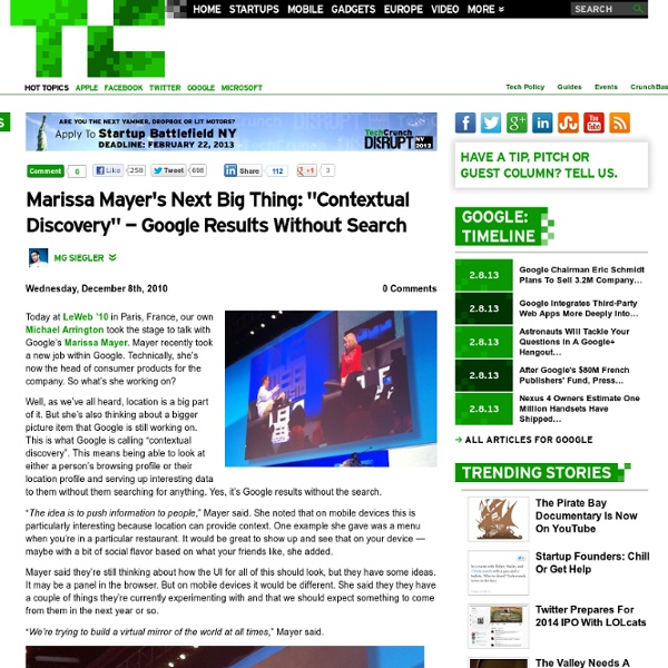 "Marissa Mayer's Next Big Thing: ""Contextual Discovery"" — Google Results Without Search"