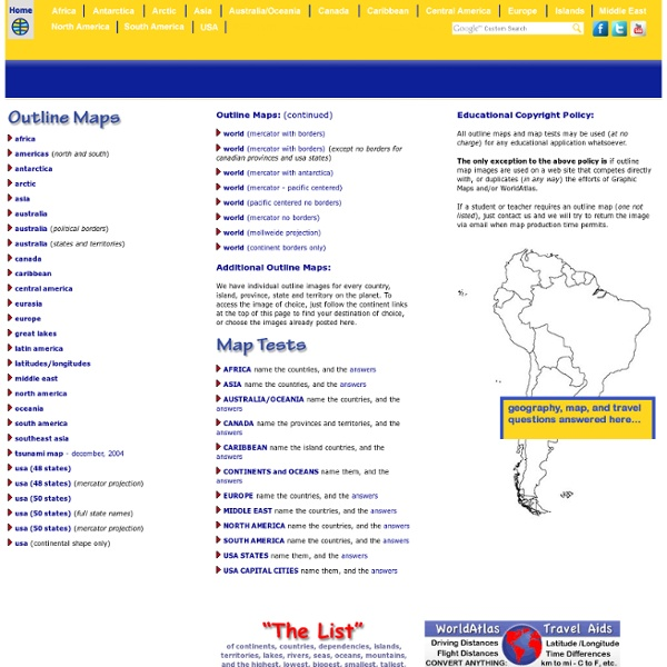 Outline Maps for continents, countries, islands states and more - test maps and answers