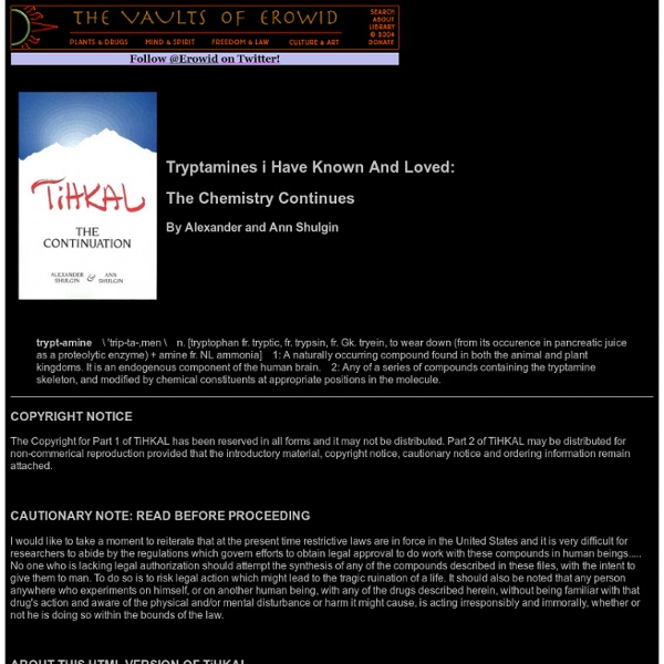 """Online Books : """"TIHKAL"""" - The Continuation"""" by Alexander and Ann Shulgin"""