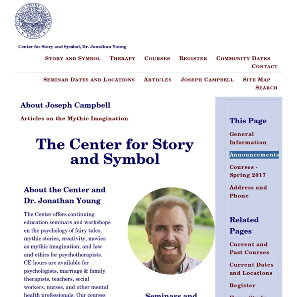The Center for Story and Symbol, Joseph Campbell and Archetypal Psychology