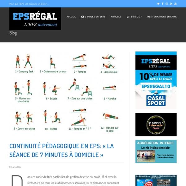 """EPS et continuité pédagogique: """"la séance de 7 minutes à domicile"""" - EPS Régal"""