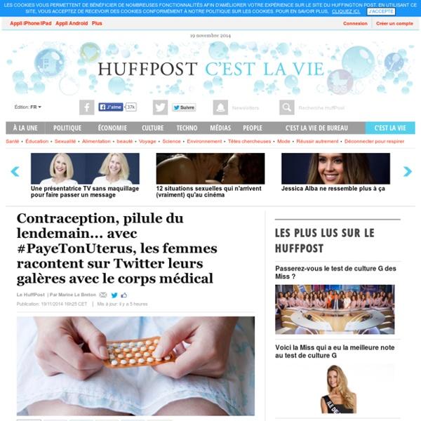 Contraception, pilule du lendemain... avec #PayeTonUterus, les femmes racontent sur Twitter leurs galères avec le corps médical