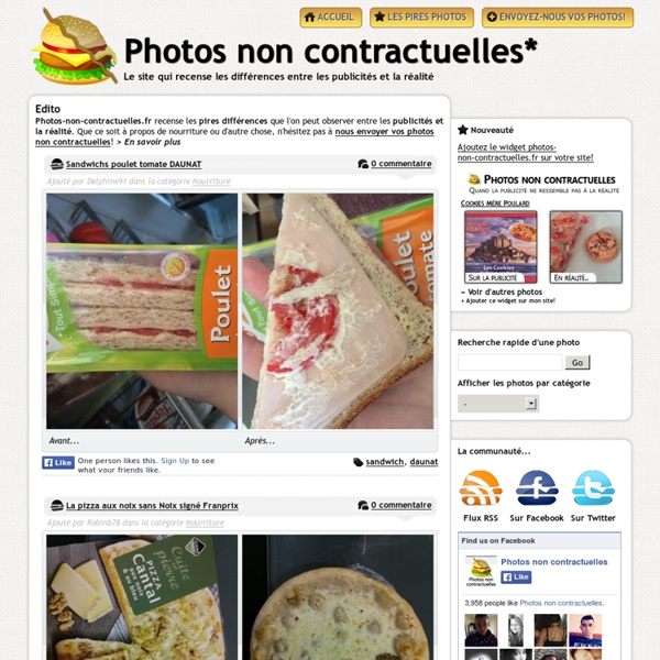 Photos non contractuelles le site qui recense les différences entre publicité et ce que vous avez rééllement