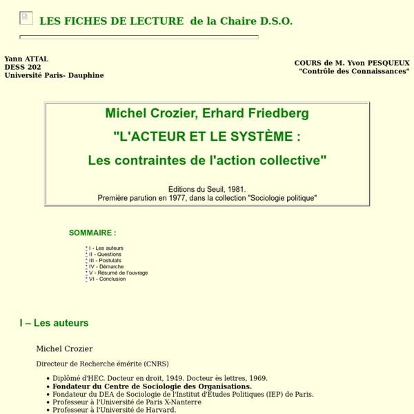 """CROZIER M. FRIEDBERG E. : """"L'acteur et le système : Les contraintes de l'action collective"""""""
