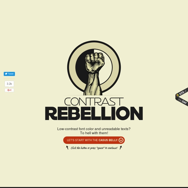 Contrast Rebellion - to hell with unreadable, low-contrast texts!