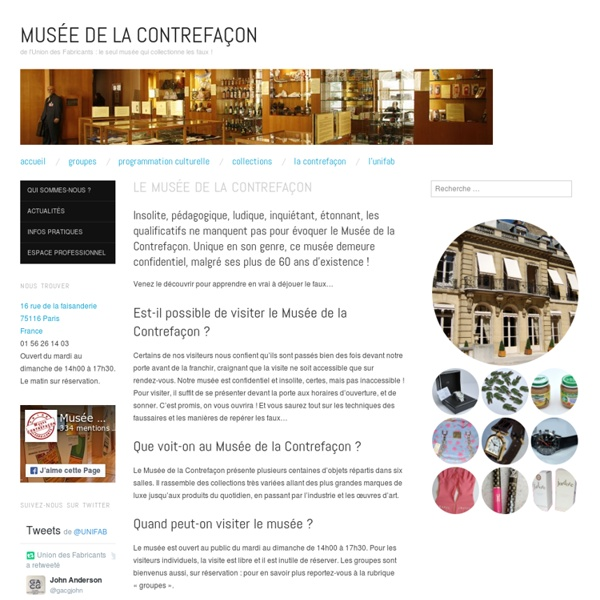 De l'Union des Fabricants : le seul musée qui collectionne les faux !