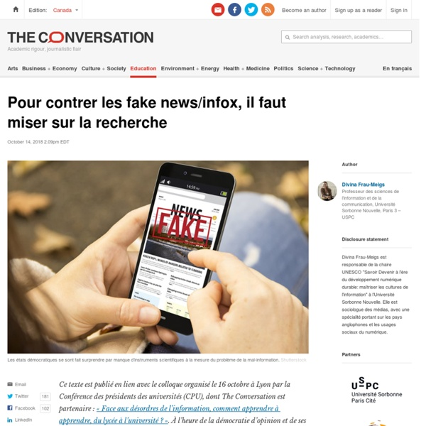 Pour contrer les fake news/infox, il faut miser sur la recherche