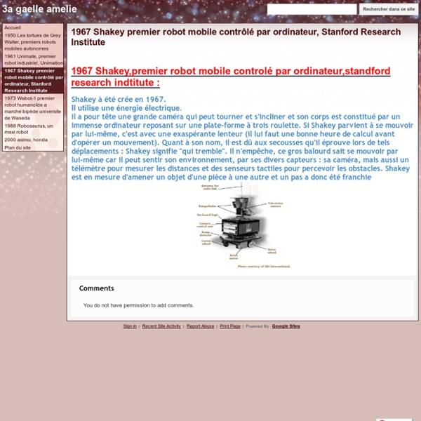 1967 Shakey premier robot mobile contrôlé par ordinateur, Stanford Research Institute - 3a gaelle amelie