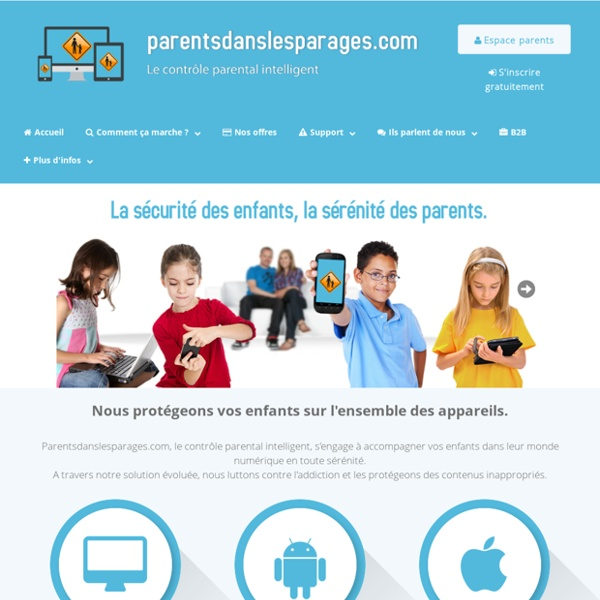 Parentsdanslesparages.com, contrôle parental intelligent et multi-devices