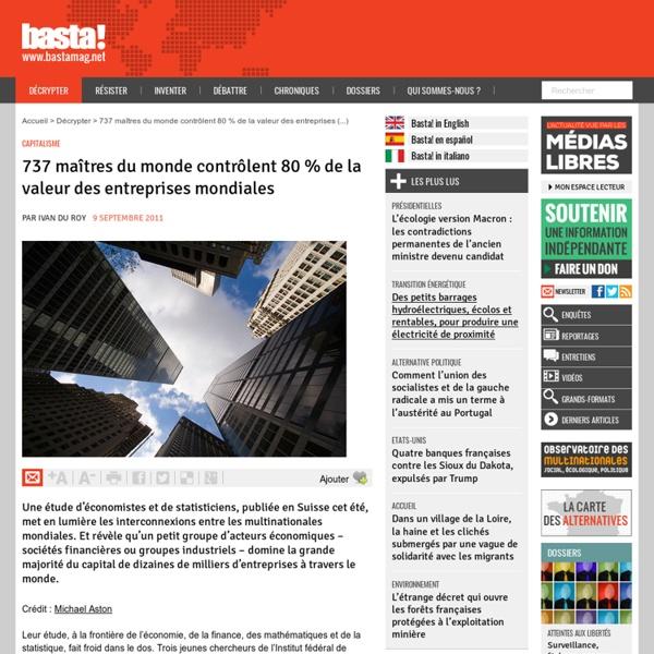 737 maîtres du monde contrôlent 80 % de la valeur des entreprises mondiales - Capitalisme