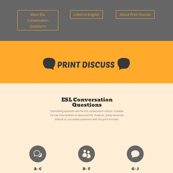 ESL Conversation Questions - PRINT DISCUSS