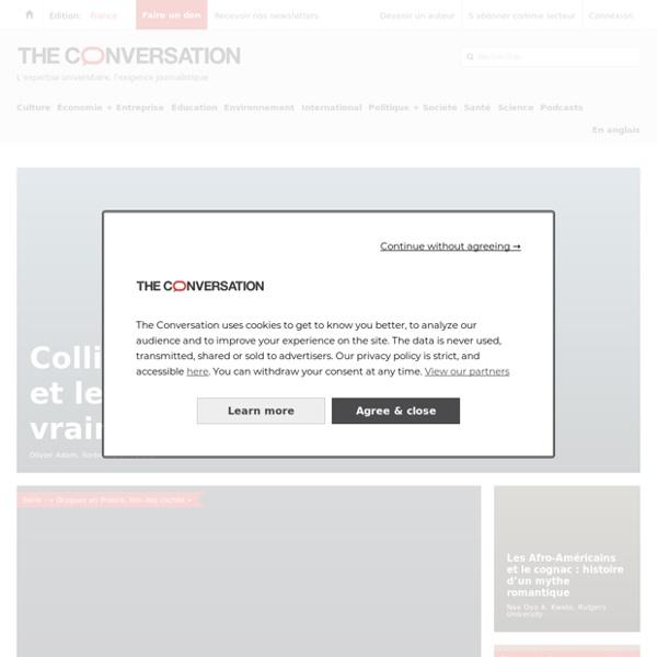 The Conversation : des analyses de l'actualité par des universitaires et chercheurs