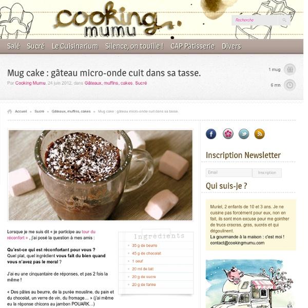 Cooking Mumu Mug cake : gâteau micro-onde cuit dans sa tasse