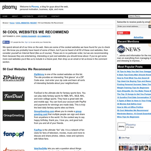 50 Cool Websites We Recommend Ploomy - a blog for guys