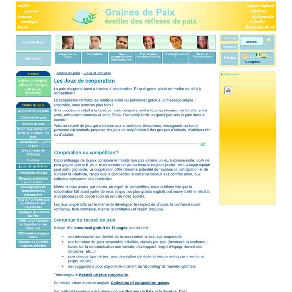 Les Jeux de coopération / Jeux et activités / Outils de paix / Graines de Paix - (association)