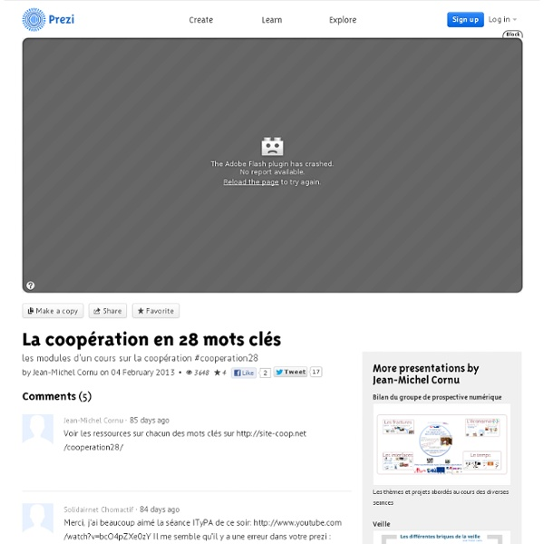 La coopération en 28 mots clés par Jean-Michel Cornu sur Prezi