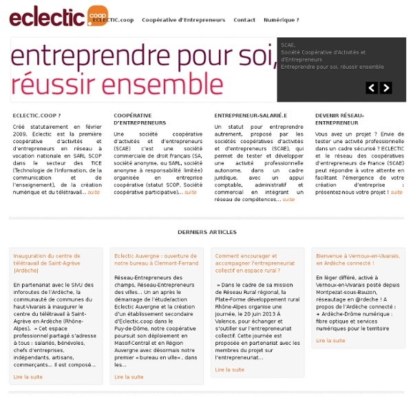 ECLECTIC, e-Coopérative d'Entrepreneurs TICE & Télétravail - ECLECTIC.coop : e-Coopérative d'entrepreneurs TICE et télétravail