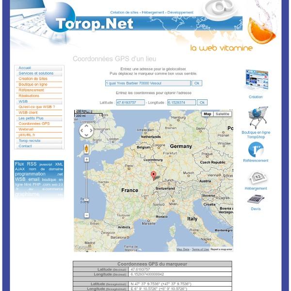 Coordonnées GPS - Géolocalisation - Torop.Net