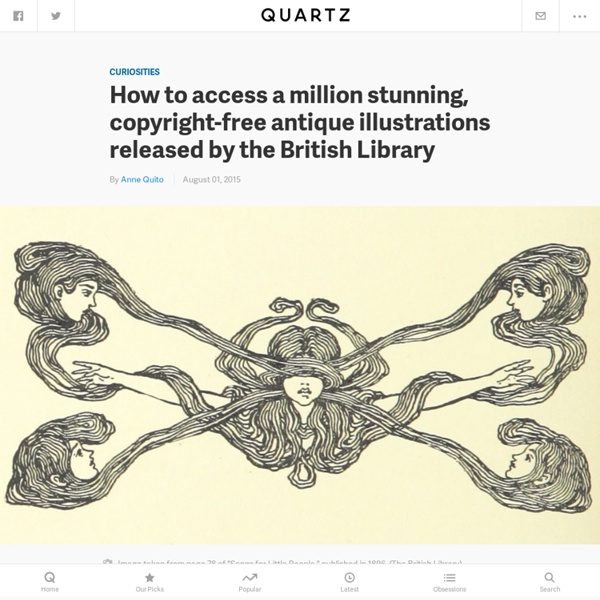 How to access a million stunning, copyright-free antique illustrations released by the British Library