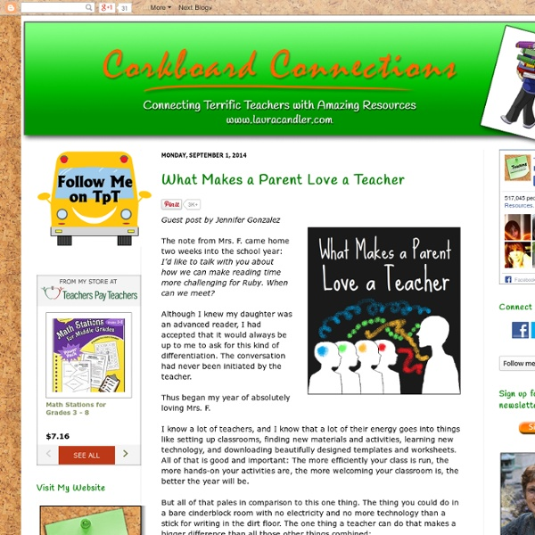 Corkboard Connections: What Makes a Parent Love a Teacher