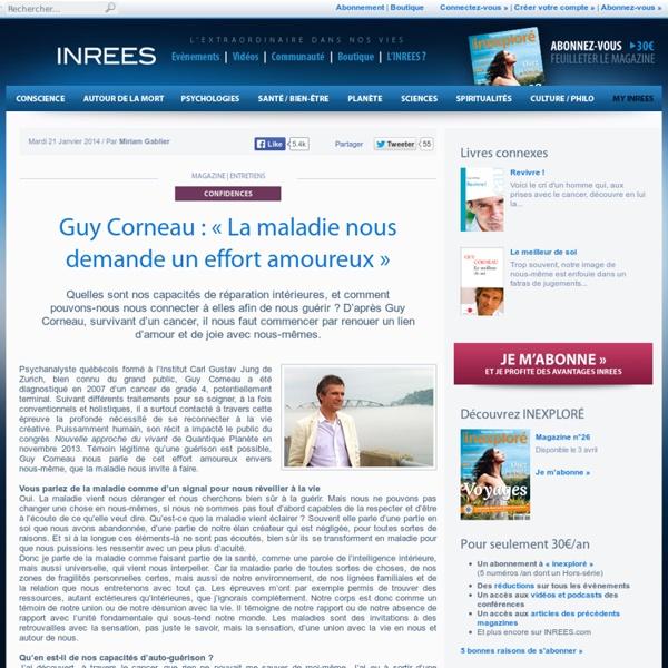 Guy Corneau : « La maladie nous demande un effort amoureux »