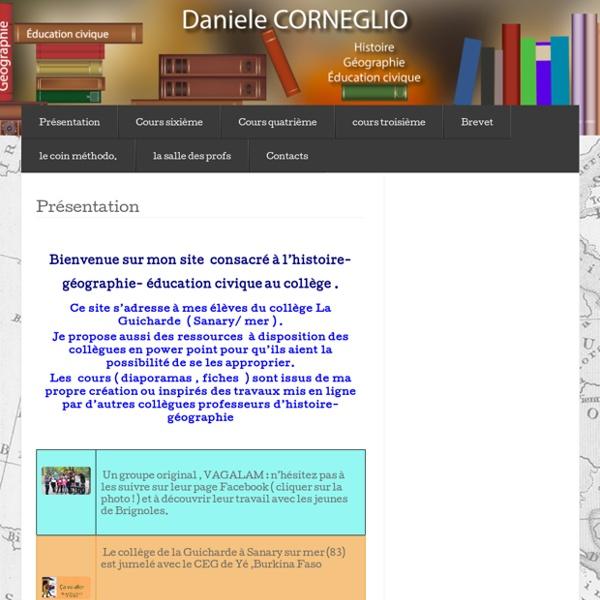 DANIELE CORNEGLIO,HISTOIRE,GEOGRAPHIE,COLLEGE LA GUICHARDE,COURS,EDUCATION CIVIQUE,TOULON
