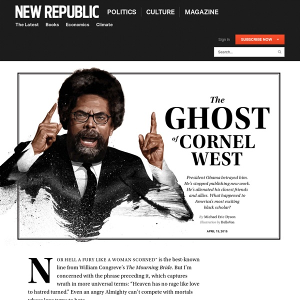 Cornel West's Rise and Fall by Michael Eric Dyson