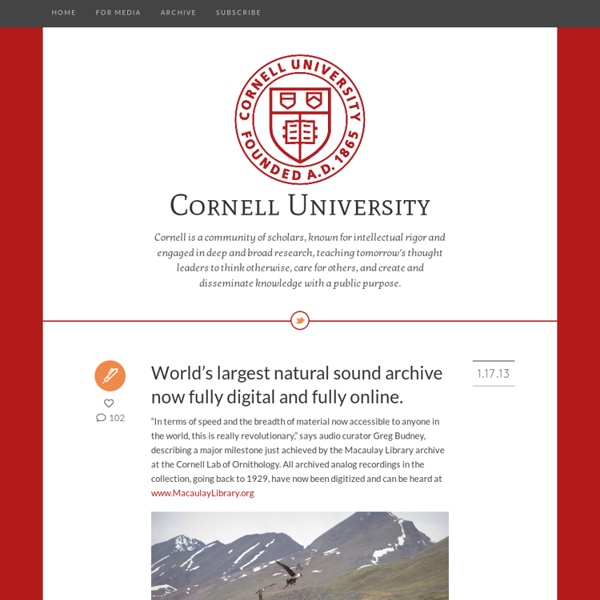 Cornell University - World's largest natural sound archive now fully...