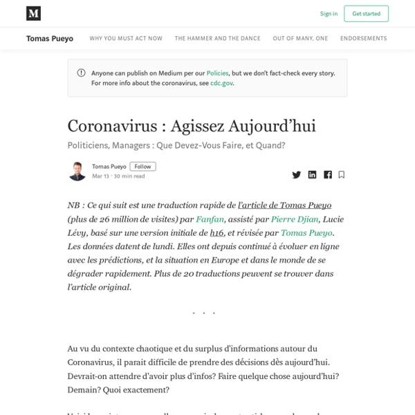 Coronavirus: Agissez Aujourd'hui - Tomas Pueyo - Medium