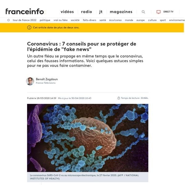 """France info - Coronavirus : 7 conseils pour se protéger de l'épidémie de """"fake news"""""""