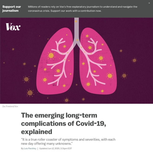 Coronavirus long-term effects: Some Covid-19 survivors face lung scarring, heart damage, and anxiety