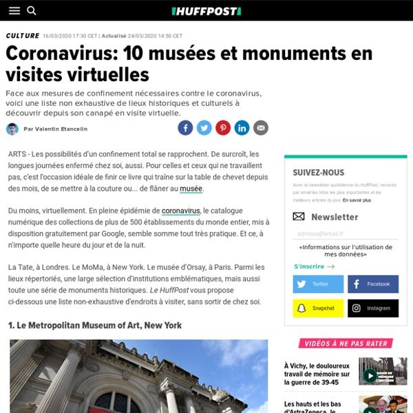 Coronavirus: 10 musées et monuments à visiter sans sortir de chez soi