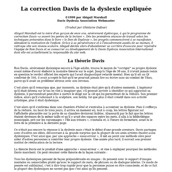 La correction Davis de la dyslexie expliquée