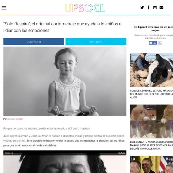 """""""Solo Respira""""; el original cortometraje que ayuda a los niños a lidiar con las emociones"""