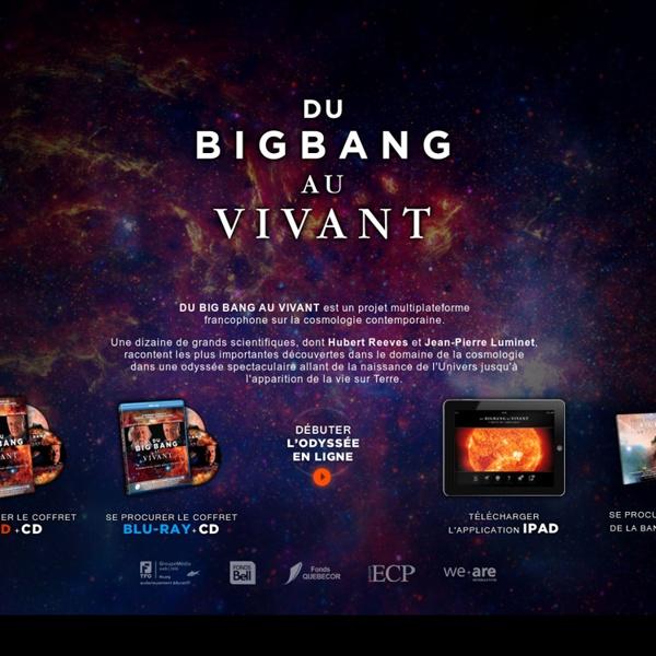 Du Big Bang au Vivant - Cosmologie & Astronomie avec Jean-Pierre Luminet et Hubert Reeves