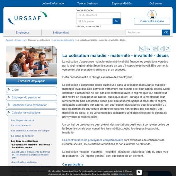 La cotisation maladie - maternité - invalidité - décès