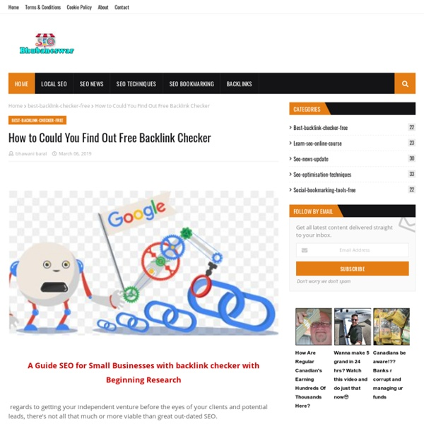 How to Could You Find Out Free Backlink Checker