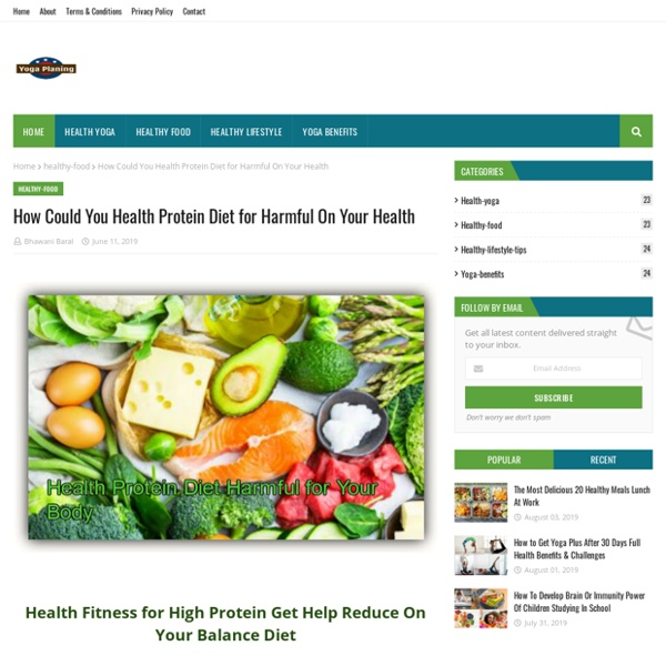 How Could You Health Protein Diet for Harmful On Your Health