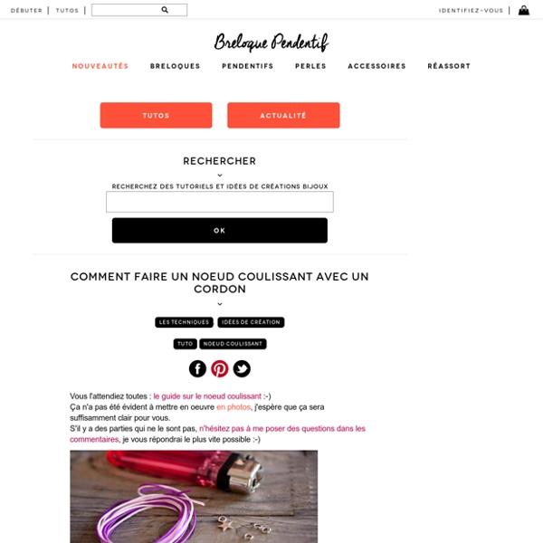 comment faire un noeud coulissant avec un cordon breloque pendentif pearltrees. Black Bedroom Furniture Sets. Home Design Ideas