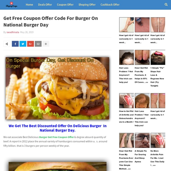 Get Free Coupon Offer Code For Burger On National Burger Day