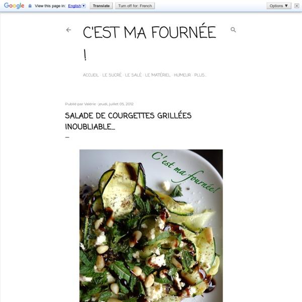 Salade de courgettes grillées inoubliable...