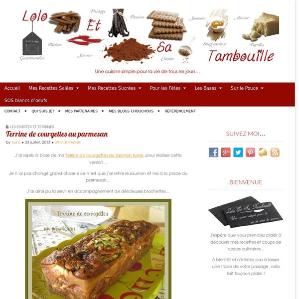 Terrine de courgettes au parmesan Lolo et sa Tambouille