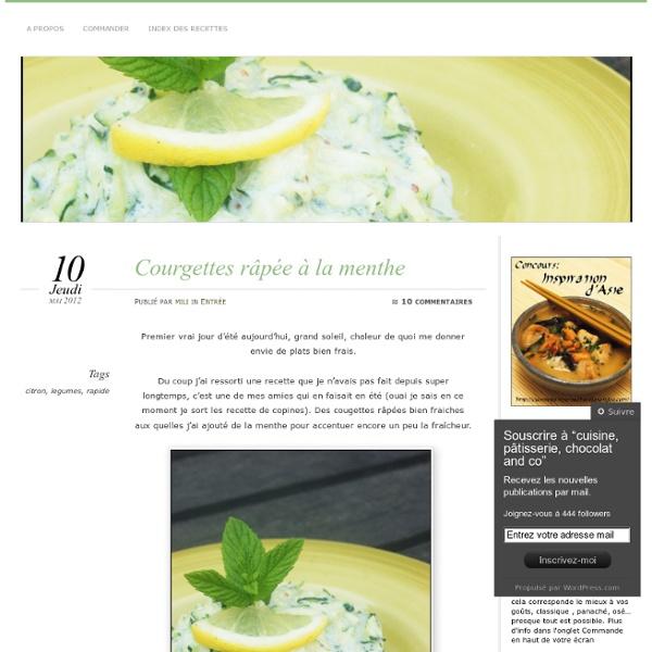 Courgettes râpée à la menthe « cuisine, pâtisserie, chocolat and co