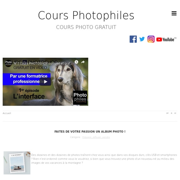Les cours photo de photophiles. Apprendre et comprendre la photographie numérique