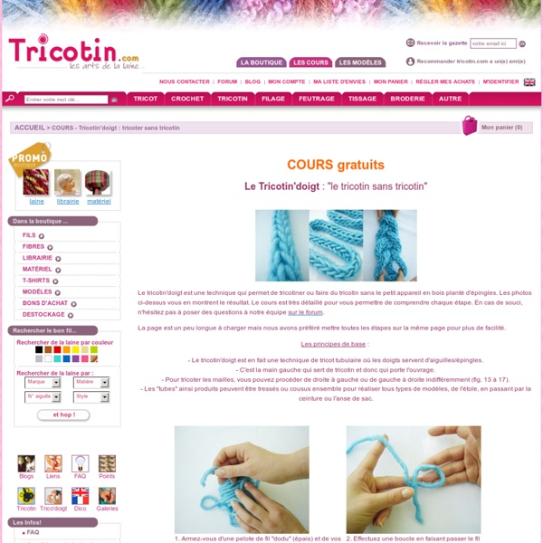 COURS - Tricotin'doigt : tricoter sans tricotin